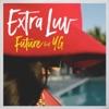 Extra Luv (feat. YG) - Single album lyrics, reviews, download