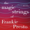 """I Want to Love You (From """"The Magic Strings of Frankie Presto: The Musical Companion"""") - Single album lyrics, reviews, download"""