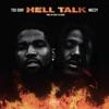Hell Talk (feat. Mozzy) - Single album lyrics, reviews, download
