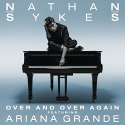 Over and Over Again (feat. Ariana Grande) - Single album reviews, download