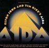 Elton John and Tim Rice's Aida (Soundtrack from the Musical) album lyrics, reviews, download