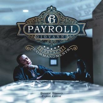 10 Stack Commandments by Payroll Giovanni album reviews, ratings, credits