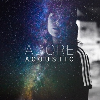 Adore (Acoustic) - Single by Amy Shark album reviews, ratings, credits