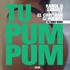Tu Pum Pum (DJ Boris Remix) [feat. El Capitaan & Sekuence] - Single album lyrics, reviews, download