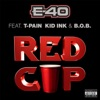 Red Cup (feat. T-Pain, Kid Ink & B.o.B) - Single album lyrics, reviews, download