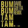 Bum Bum Tam Tam (David Guetta Remix) - Single album lyrics, reviews, download