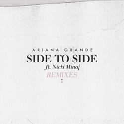 Side to Side (feat. Nicki Minaj) [Remixes] - Single album reviews, download