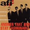 Answer That and Stay Fashionable album lyrics, reviews, download
