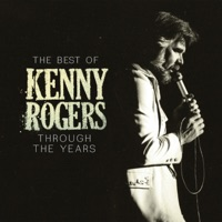The Best of Kenny Rogers: Through the Years by Kenny Rogers album overview, reviews and download