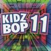 Kidz Bop 11 album lyrics, reviews, download