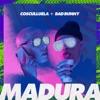 Madura (feat. Bad Bunny) - Single album lyrics, reviews, download