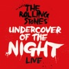 Undercover of the Night (Live) - Single album lyrics, reviews, download
