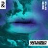 2U (feat. Justin Bieber) [R3HAB Remix] - Single album lyrics, reviews, download