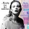 ...Ready For It? (BloodPop® Remix) - Single album lyrics, reviews, download