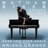 Over and Over Again (feat. Ariana Grande) [Elephante Uptempo Radio Version] - Single album lyrics, reviews, download
