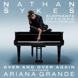 Over and Over Again (feat. Ariana Grande) [Elephante Uptempo Radio Version] - Single album reviews, download