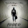 Faded Refix - Single album lyrics, reviews, download