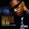 Throw It In the Bag (Remix) [feat. Drake & The-Dream] - Single album lyrics, reviews, download