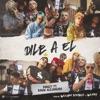 Dile a El (feat. Rauw Alejandro) - Single album lyrics, reviews, download