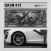 Cash 4 It (feat. 24hrs) - Single album lyrics, reviews, download