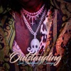 Outstanding (feat. 21 Savage) - Single album lyrics, reviews, download