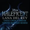 """Once Upon a Dream (From """"Maleficent""""/Young Ruffian Remix) - Single album lyrics, reviews, download"""