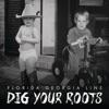 Dig Your Roots album lyrics, reviews, download