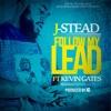Follow My Lead (feat. Kevin Gates) - Single album lyrics, reviews, download