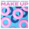 Make Up (feat. Ava Max) - Single album lyrics, reviews, download