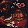 Love Hate (feat. Rylo Rodriguez) - Single album lyrics, reviews, download