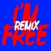 I'm Free (Remixes) - EP album lyrics, reviews, download