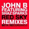 Red Sky (feat. Shaz Sparks) album lyrics, reviews, download