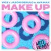 Make Up (feat. Ava Max) [MOTi Remix] - Single album lyrics, reviews, download
