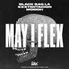 May I Flex (feat. XXXTENTACION) - Single album lyrics, reviews, download