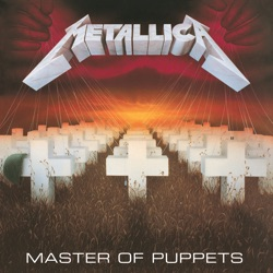Master of Puppets (Remastered) by Metallica album reviews, download