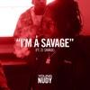 I'm a Savage (feat. 21 Savage) - Single album lyrics, reviews, download