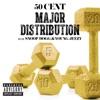Major Distribution (feat. Snoop Dogg & Young Jeezy) - Single album lyrics, reviews, download