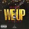 We Up (feat. Kendrick Lamar) - Single album lyrics, reviews, download