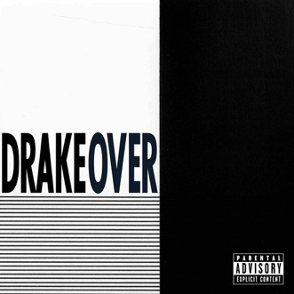 Over - Single by Drake album reviews, ratings, credits