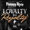 Loyalty B4 Royalty album lyrics, reviews, download