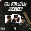 Me Quieren Matar (feat. Anuel AA & Farruko) - Single album lyrics, reviews, download