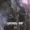 Level Up (feat. Payroll Giovanni) - Single album lyrics, reviews, download