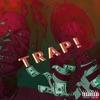 Trap (feat. Trippie Redd & LilWop17) - Single album lyrics, reviews, download
