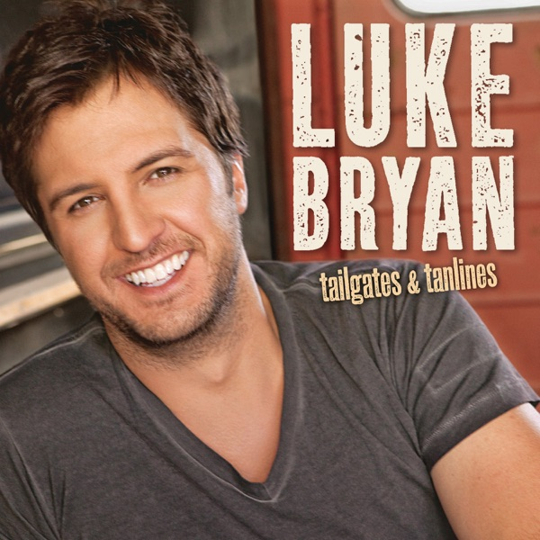 Tailgates & Tanlines by Luke Bryan album reviews, ratings, credits