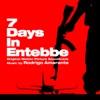 7 Days in Entebbe (Original Motion Picture Soundtrack) album lyrics, reviews, download