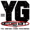 Snitches Ain't (Remix) [feat. Tyga, Snoop Dogg, 2 Chainz & French Montana] - Single album lyrics, reviews, download