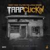 Trap Clickin - Single album lyrics, reviews, download