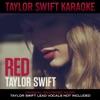 Taylor Swift Karaoke: Red album lyrics, reviews, download