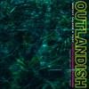 Outlandish (feat. Yeat) - Single album lyrics, reviews, download