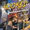 Hooked (Borgeous Remix) - Single album lyrics, reviews, download
